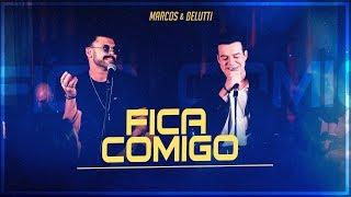 Marcos & Belutti - Fica Comigo (Presente)