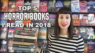 Top 5 Horror Books I Read in 2018