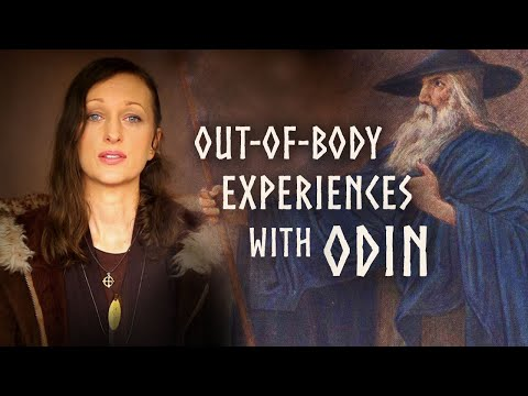 Out-of-Body Experiences & Dreams With Odin