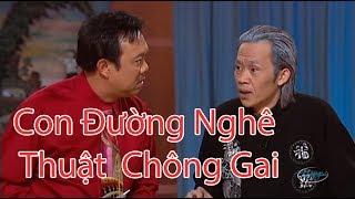 Hài - Hoài Linh - Chí Tài - Hoài Tâm - Kiều Oanh - Lê Tín - Con Đường Nghê Thuật  Chông Gai