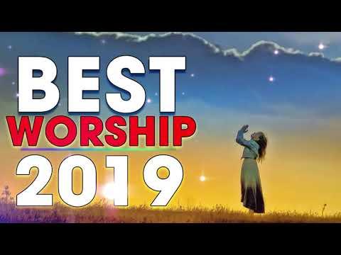 Best Worship Songs 2019 - Top Christian Gospel Songs All Time -  Praise