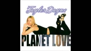Taylor Dayne - Planet Love (Radio Mix)