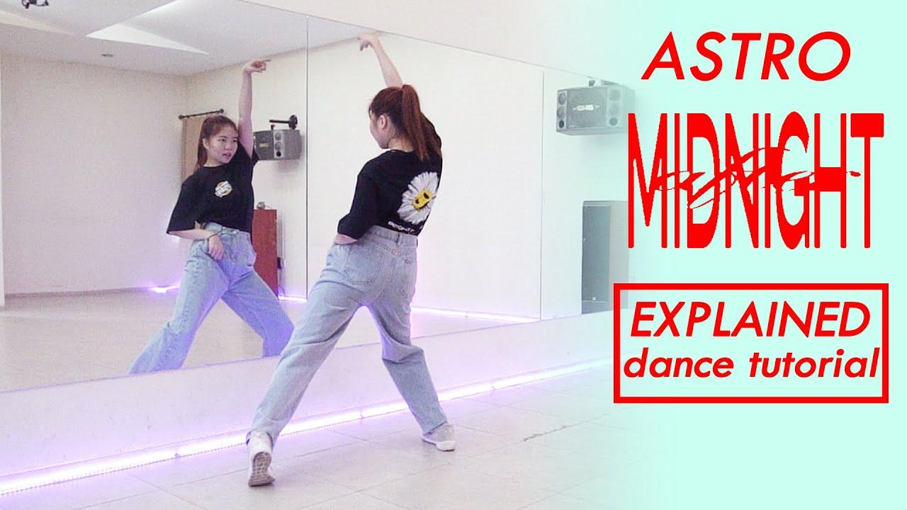 아스트로 (ASTRO) _ After Midnight Dance Tutorial   Mirrored + Explained