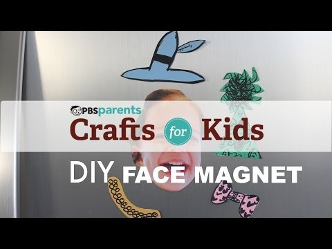 DIY Face Magnets | Crafts for Kids | PBS Parents
