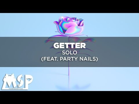 Getter - Solo Feat. Party Nails [Sub. Español]