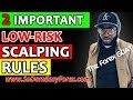 2 IMPORTANT Low Risk Scalping Rules - So Darn Easy Forex™