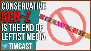 Far Left Media Is Dying Because Gen-Z Is Too Conservative
