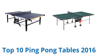 10 Best Ping Pong Tables 2016
