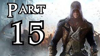 ► Assassin's Creed : Unity | #15 | Večírková vloupačka | CZ Lets Play / Gameplay [1080p] [PC]