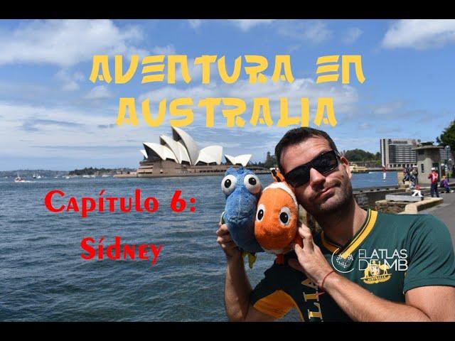 Aventura en AUSTRALIA | Capítulo 6 | SÍDNEY
