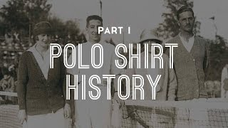 Ultimate Polo Shirt Guide - Part 1 History of Polo Shirts