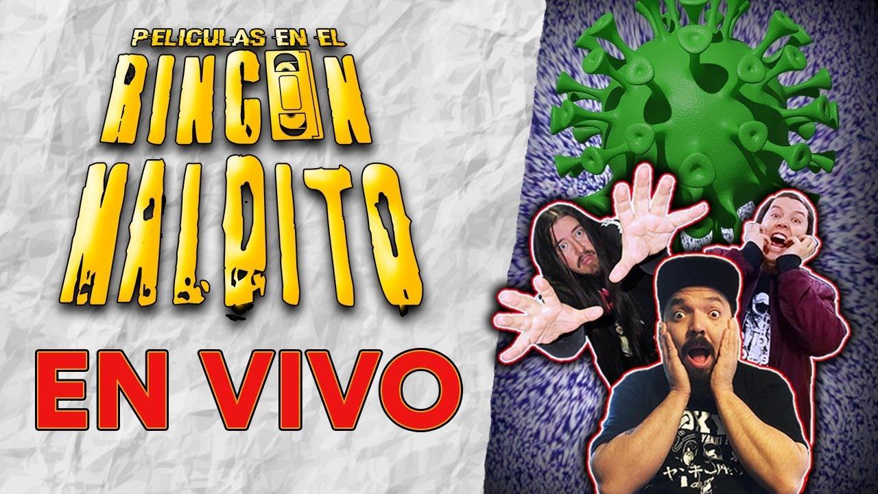 Películas en el Rincón Maldito #18 - ESPECIAL CUARENTENA (EN VIVO)