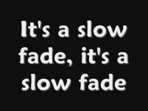 Slow Fade by Casting Crowns Lyrics