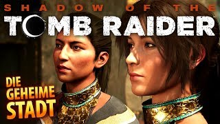 Shadow of the Tomb Raider #018 | Die verborgene Stadt | Gameplay German Deutsch thumbnail