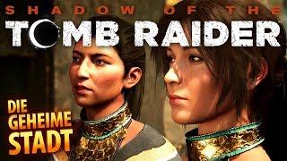 Shadow of the Tomb Raider #018 | Die verborgene Stadt | Gameplay German Deutsch thumbnail