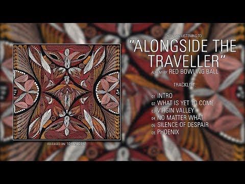 Red Bowling Ball (France) - Alongside the Traveller (2017) | Full Album