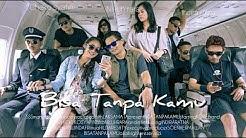 KOBE - Bisa Tanpa kamu [Official MV] extended version