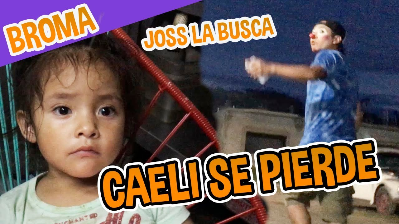 BROMA CAELI SE PIERDE / JOSS SE ASUSTA / LOS DESTRAMPADOS