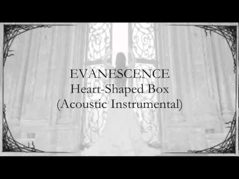 Evanescence - Heart-Shaped Box (Acoustic Instrumental)