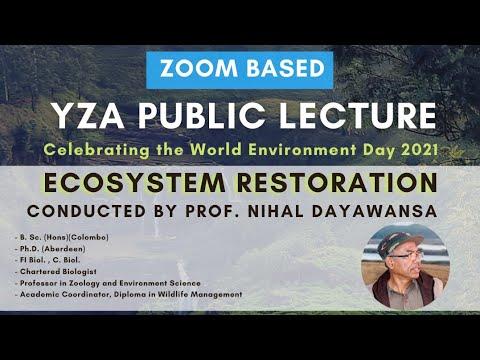 Ecosystem Restoration by Prof. Nihal Dayawansa