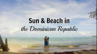 Sun & Beach in the Dominican Republic
