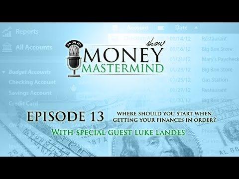 MMS013 - Where Should You Start When Getting Your Finances In Order?