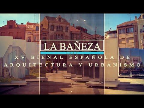 La Bienal de Arquitectura, la excusa perfecta para descubrir La Bañeza