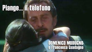 Piange... il telefono - Domenico Modugno e Francesca Guadagno