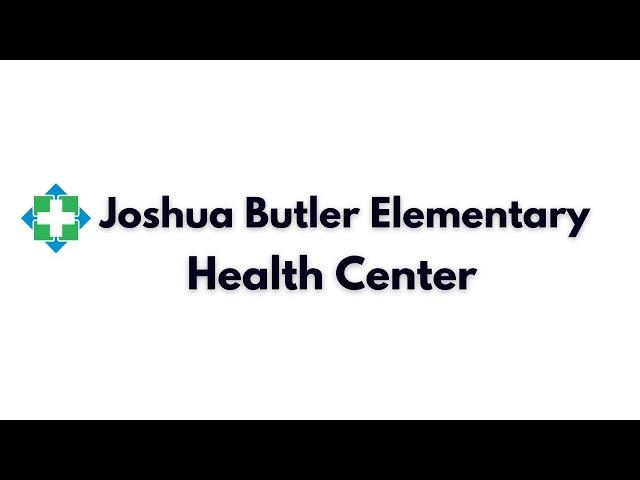 Joshua Butler Elementary Health Services