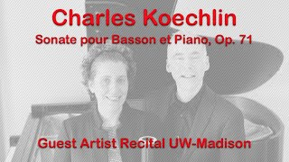 Charles Koechlin - Sonata for Bassoon and Piano, Op. 71 (complete)
