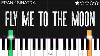 Frank Sinatra - Fly Me To The Moon   EASY Piano Tutorial