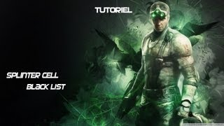 Installation Splinter Cell BlackList + Crack et Tutoriel [FR-EN]
