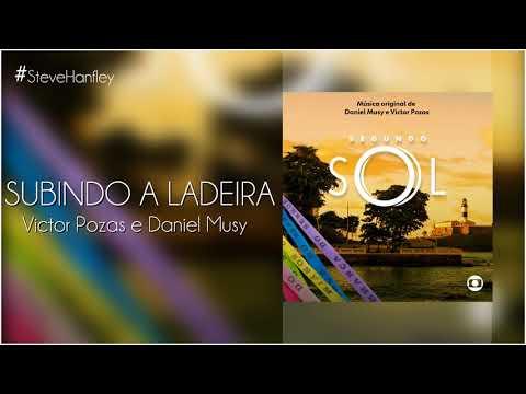 Subindo a Ladeira - Victor Pozas e Daniel Musy  Segundo Sol Instrumental