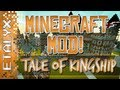 Minecraft Mod! Tale of Kingship - OFFICIAL Tale of Kingdoms Sequel!