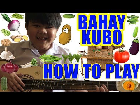 Original Bahay Kubo Song with Guitar Chords and Lyrics