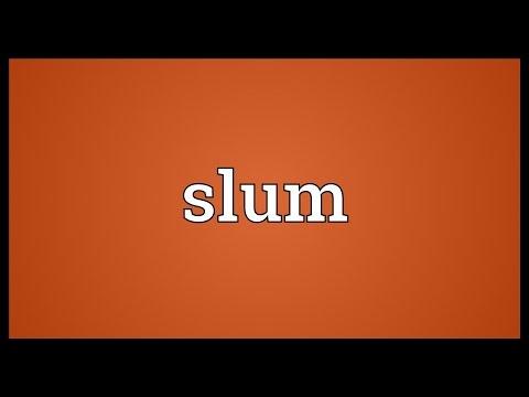 Slum Meaning