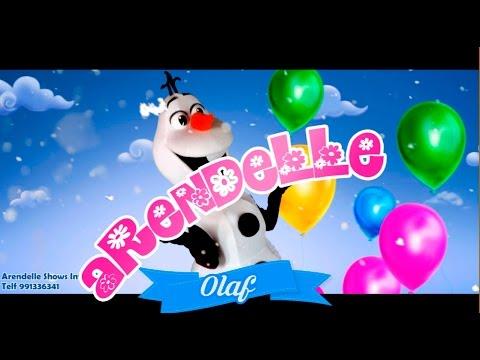 Olaf - Bienvenidos a Arendelle Shows Infantiles