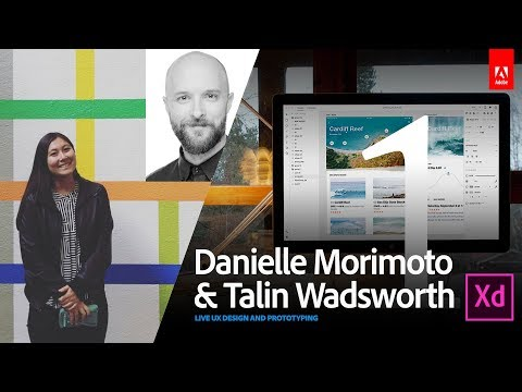 Live UX Design with Danielle Morimoto and Talin Wadsworth 1/3