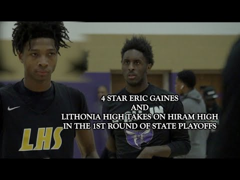 4 STAR Eric Gaines and Lithonia High Battle It Out Against Hiram High For The Sweet 16 Spot