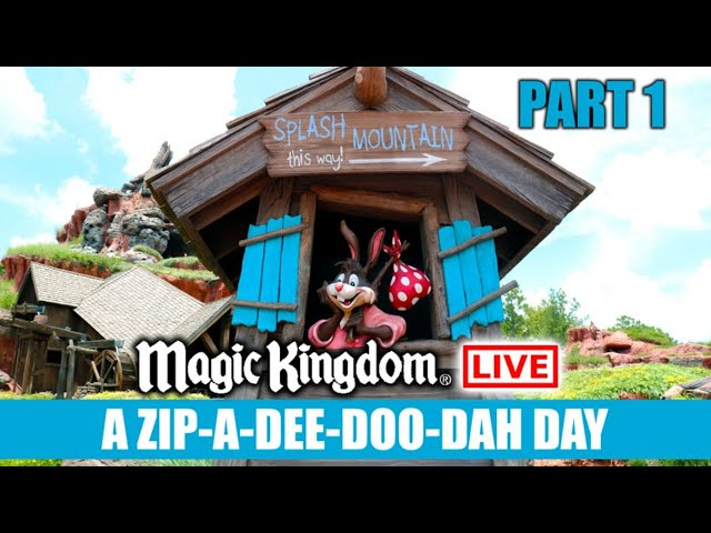 🔴LIVE: Magic Kingdom Zip A Dee Doo Dah Fun Day - Walt Disney World Live Stream Part 1