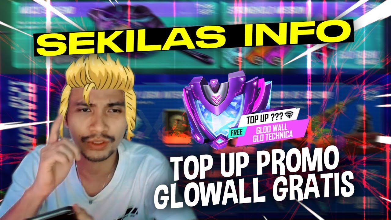 SEKILAS INFO! TOP UP PROMO GRATIS GLOWALL #KULGAR6M