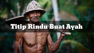 Titip Rindu Buat Ayah - Ebiet G. Ade - Ayu Pariwusi & Rusdi Cover_lirik
