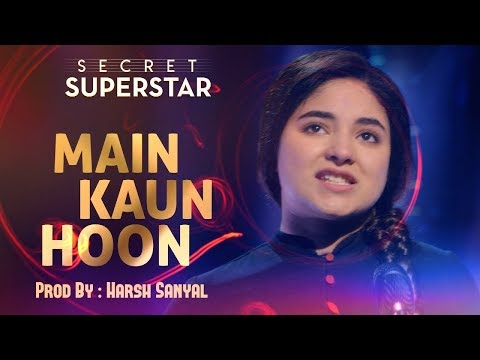 Main Kaun Hoon - Instrumental Cover Mix (Secret Superstar)  | Harsh Sanyal |