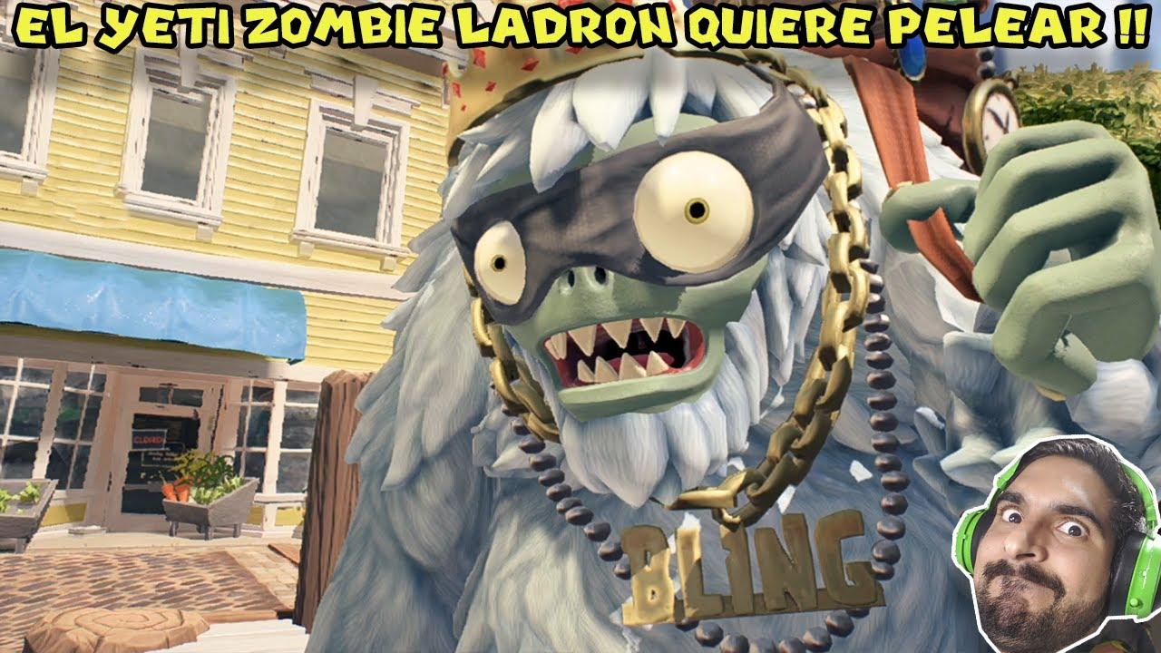 EL YETI ZOMBIE LADRON QUIERE PELEAR !! -  Plants Vs Zombies Battle for Neighborville (#3)