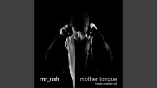Mother Tongue (Instrumental)
