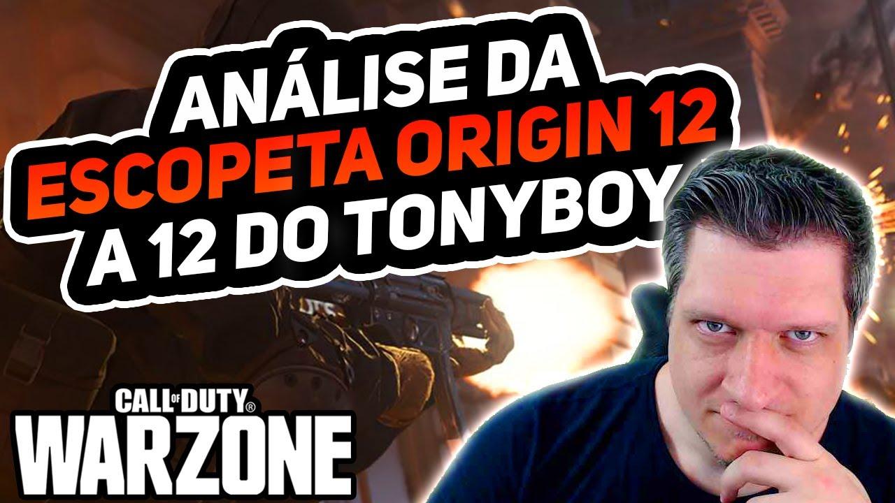 ANÁLISE DA 12 DO TONYBOY - ORIGIN 12 | COD WARZONE DICAS