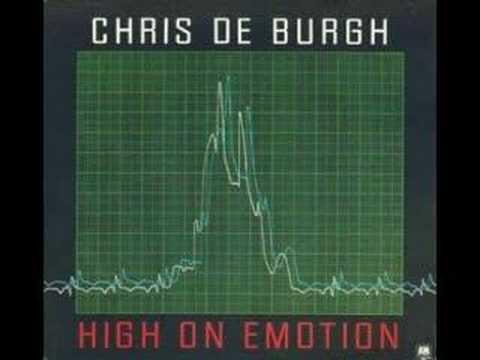 Chris De Burgh – High On Emotion Lyrics   Genius Lyrics