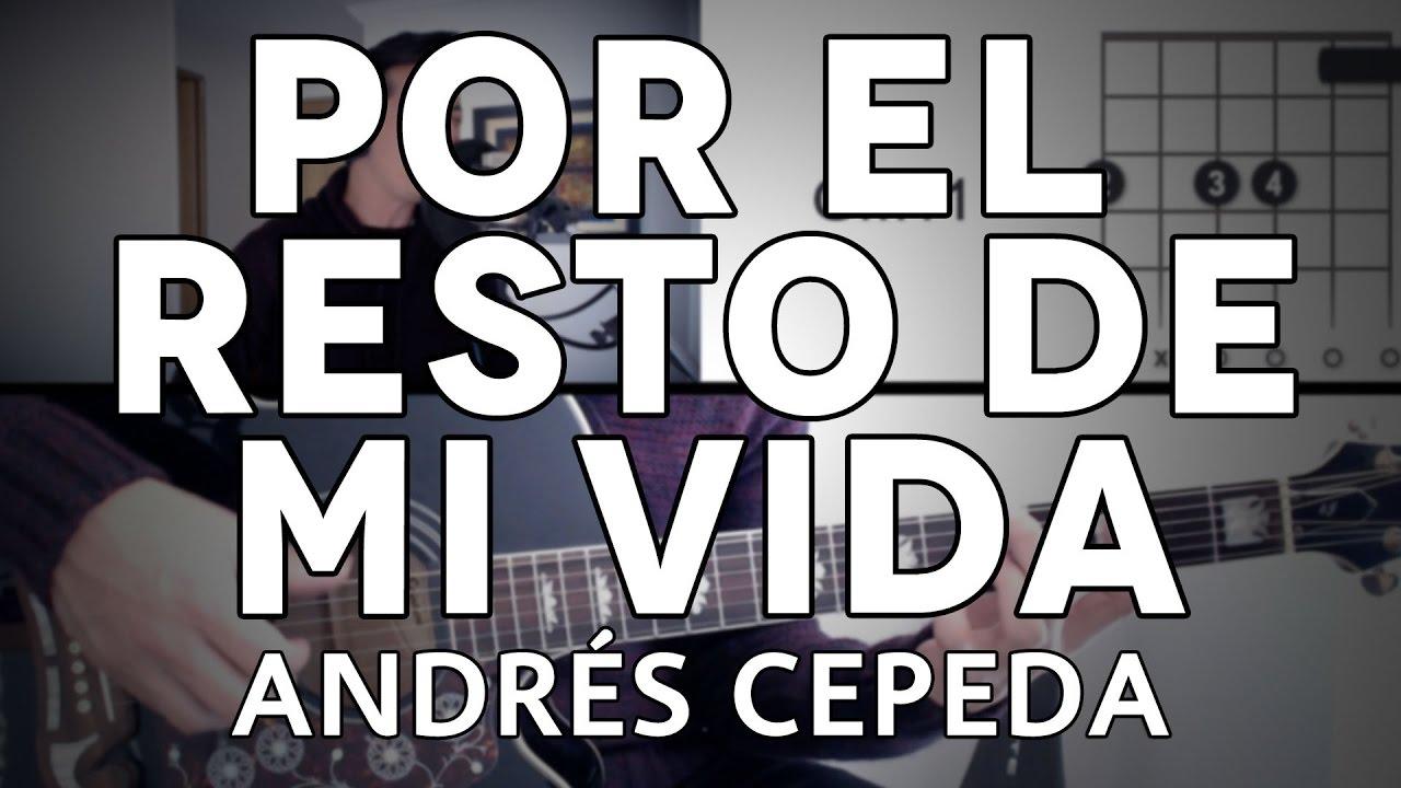 por-el-resto-de-mi-vida-andres-cepeda-tutorial-cover-guitarra-mauro-martinez-mauro-martinez