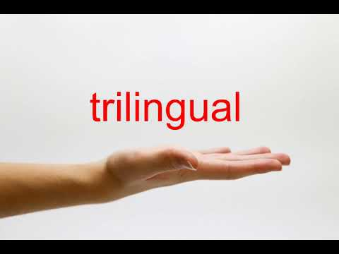 How to Pronounce trilingual - American English