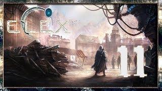 ELEX Прохождение - Дорога Приключений! #11